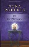 Die Donovans - Nora Roberts