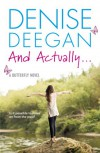 And Actually… - Denise Deegan