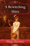 A Bewitching Minx - Nancy Lawrence
