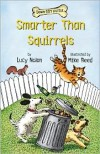 Smarter than Squirrels: Down Girl and Sit - Lucy Nolan,  Mike Reed (Illustrator)