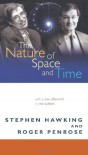 The Nature of Space and Time: With a new afterword by the authors - Stephen Hawking, Roger Penrose