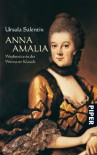 Anna Amalia Wegbereiterin der Weimarer Klassik - Ursula Salentin