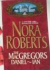 The Macgregors Daniel Ian by Nora Roberts -