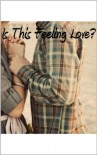 Is This Feeling Love? - Morena Group Co.