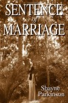 By Shayne Parkinson Sentence of Marriage: Promises to Keep (Volume 1) (2nd Edition) - Shayne Parkinson