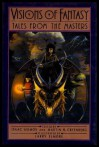 Visions of Fantasy: Tales from the Masters -