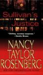 Sullivan's Justice - Nancy Taylor Rosenberg