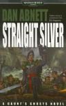 Straight Silver: A Gaunt's Ghosts Novel (Warhammer 40,000: Gaunt's Ghosts) - Dan Abnett