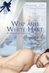 Wisp and White Hart (An Ensorcelled Adventure) - Augusta Li
