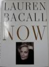 Now - Lauren Bacall