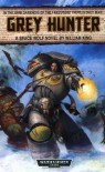 Grey Hunter (Space Wolf Series / Warhammer 40,000) - William King