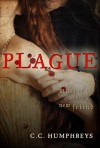 Plague - C.C. Humphreys