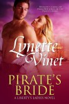 Pirate's Bride (Liberty's Ladies Book 1) - Lynette Vinet