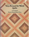 Trip Around the World Quilts - Blanche Young;Helen Young