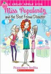 Miss Popularity and the Best Friend Disaster - Francesco Sedita