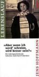"""""""Aber wenn ich werd' schreien, wird besser sein?"""" Die Lebensgeschichte der lettischen Jüdin Ruth Fridlendere - Wolfgang Schneider, Nicolai Bong"""