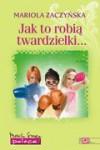 Jak to robią twardzielki - Mariola Zaczyńska