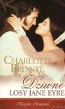 Dziwne Losy Jane Eyre - Charlotte Brontë