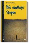 SZ Junge Bibliothek Jugendliteraturpreis, Bd. 20: Die endlose Steppe - Esther Hautzig