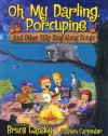 Oh My Darling, Porcupine: And Other Silly Sing-Along Songs -
