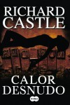 Calor desnudo - Richard Castle