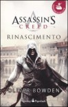 Assassin's Creed. Rinascimento - Oliver Bowden