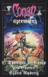 Conan szermierz - L. Sprague de Camp, Lin Carter, Björn Nyberg Björn