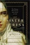 Sister Teresa - Bárbara Mujica