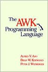 The AWK Programming Language - Alfred V. Aho, Brian W. Kernighan, Peter J. Weinberger