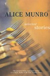 Selected Stories - Alice Munro