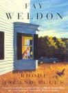 Rhode Island Blues - Fay Weldon