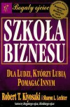 Szkoła Biznesu - Robert Toru Kiyosaki, Sharon L. Lechter