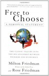 Free to Choose: A Personal Statement - Milton Friedman, Rose D. Friedman
