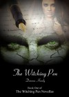 The Witching Pen (The Witching Pen series, #1) - Dianna Hardy
