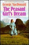 The Peasant Girl's Dream (MacDonald / Phillips series) - George MacDonald