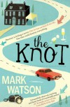 The Knot - Mark Watson