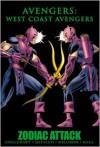 Avengers: West Coast Avengers: Zodiac Attack - Steve Englehart, Al Milgrom, Tom DeFalco, Bob Hall