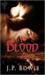 Blood Lure - J.P. Bowie