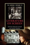 The Cambridge Companion to Literature on Screen - Deborah Cartmell