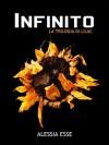 Infinito (La Trilogia di Lilac Vol. 3) (Italian Edition) - Alessia Esse