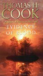 Evidence Of Blood - Thomas H. Cook