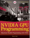 Nvidia Gpu Programming: Massively Parallel Programming with Cuda - Shane Cook, Steve Cook, Michael Dagg