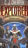 Explorer - C.J. Cherryh
