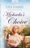 Michaela's Choice - Lisa Harris