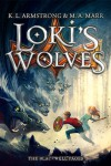 The Blackwell Pages 01. Loki's Wolves - K. L. Armstrong;M. A. Marr