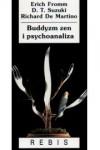 Buddyzm zen i psychoanaliza - Fromm Erich;i inni