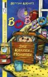 Bobbo, das Kellermonster - Bettina Kienitz