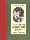 Lanterns Across the Snow - Susan Hill