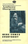 Here Comes Everybody: An Introduction to James Joyce for the Ordinary Reader - Anthony Burgess