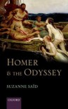 Homer and the Odyssey - Suzanne Saïd, Ruth Webb